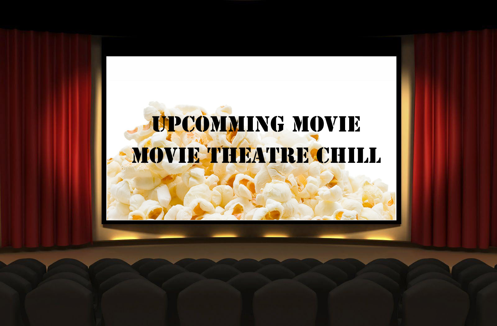 Movie Theatre Chill - Popcorn Movie Theatre & Butter Cream