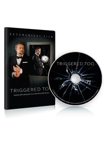 E. Triggered Too DVD ($17.99 Suggested Donation)