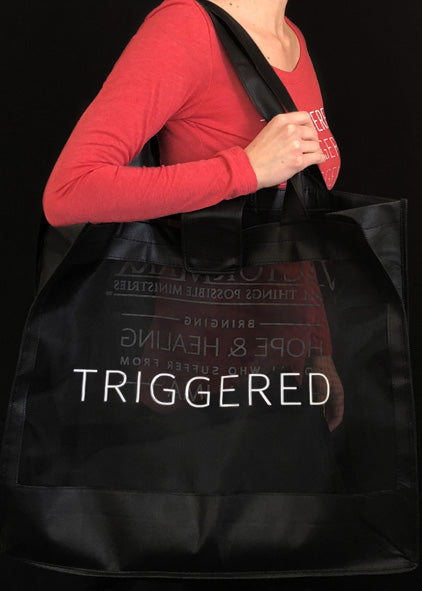 H. Triggered Bag ($15 Suggested Donation)