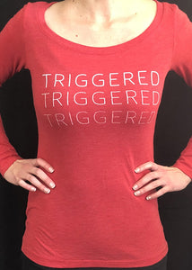 I. Triggered Womens Long Sleeve Shirt