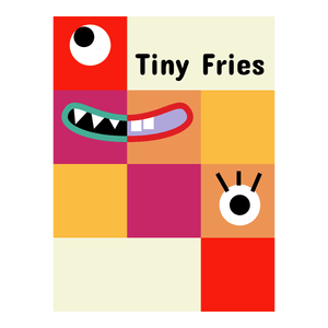 Tiny Fries