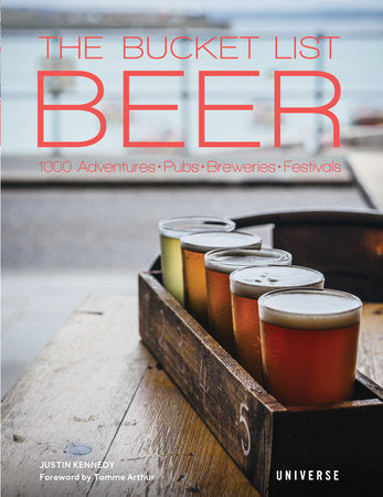 "The Bucket List: Beer: 1000 Adventures "" Pubs "" Breweries "" Festivals"