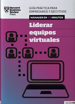 LIDERAR EQUIPOS VIRTUALES - MANAGER EN 20 MINUTOS, HARVARD BUSINESS REVIEW PRESS - Hombre de la Mancha