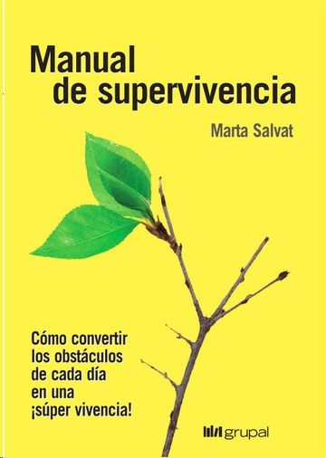 MANUAL DE SUPERVIVENCIA, SALVAT, MARTA - Hombre de la Mancha
