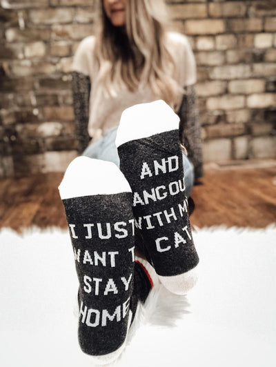 Just Want To Stay Home Socks