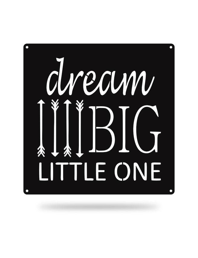 Steel Roots Decor Black Dream Big Little One