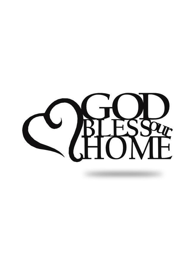 "Steel Roots Decor Black ""God Bless Our Home"""