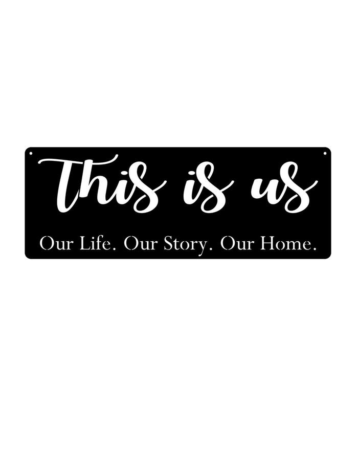 "Steel Roots Decor Black ""This is Us"" 22x8"