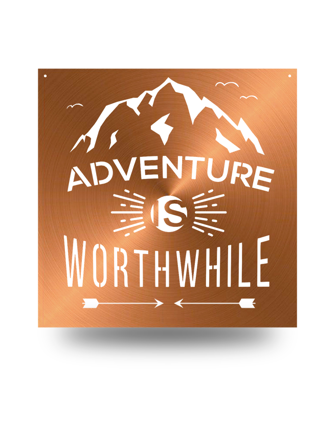 "Steel Roots Decor Copper ""Adventure Is Worth While"" Wall Art 18"""