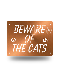 "Steel Roots Decor Copper ""Beware of the Cats"""