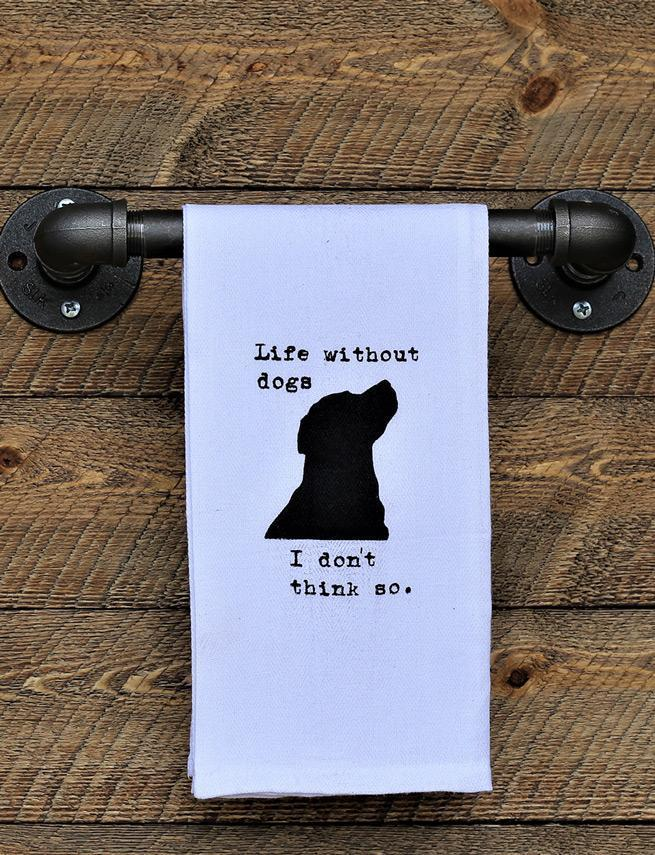 Steel Roots Decor Life Without Dogs Quote Hand Towel
