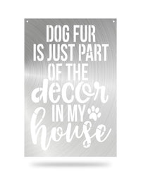 Steel Roots Decor Polished Dog Fur Decor