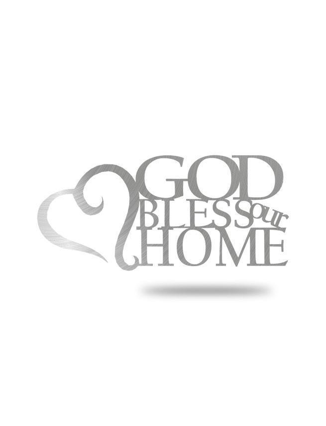"Steel Roots Decor Polished ""God Bless Our Home"""
