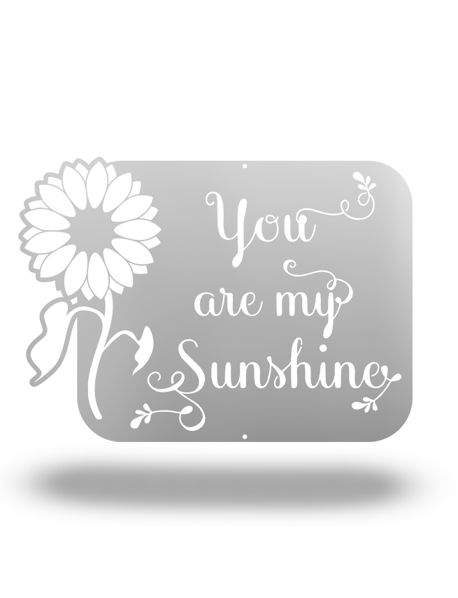 "Steel Roots Decor Polished Silver ""You are my sunshine"" Sunflower Edition 18"""