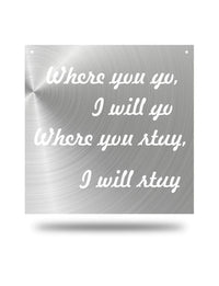 "Steel Roots Decor Polished ""Where You Go"" Wall Décor"