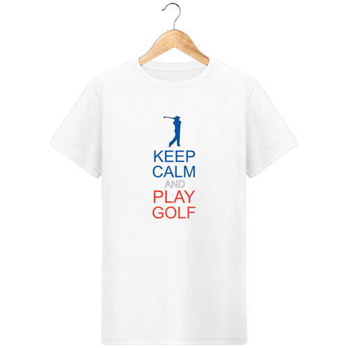 LET'S GOLF IT - T-Shirt en coton bio KEEP CALM AND PLAY GOLF - idées cadeaux golf homme femme