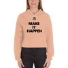 Image of Woman's - Enviousbody Crop Hoodie Make It Happen Collection