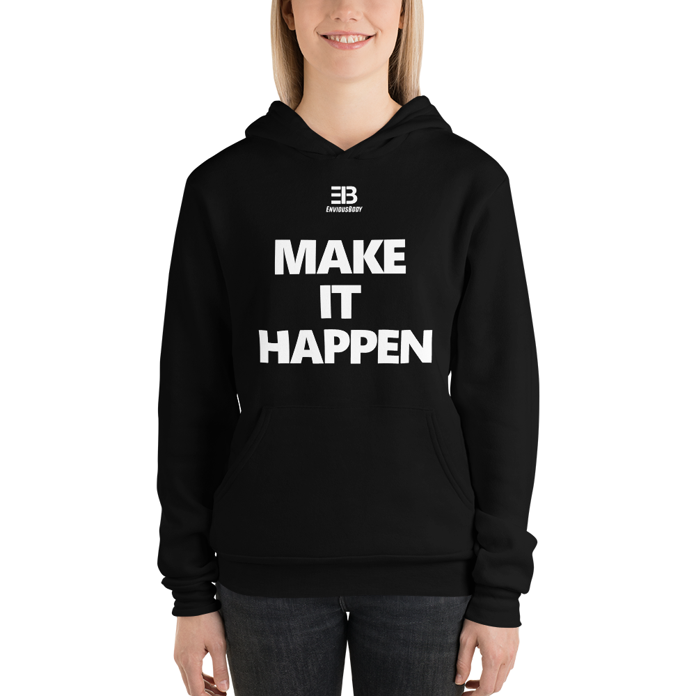 Woman's - EnviousBody Hoodie Make It Happen Collection