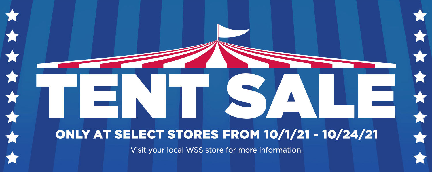 2021 Tent Sale at Select Store Locations