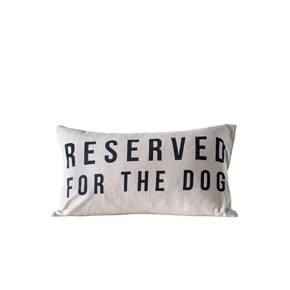 Pillow - Reserved for the Dog