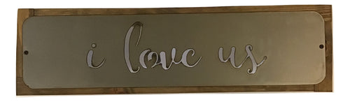 "Metal Sign ""I Love Us"" - framed"