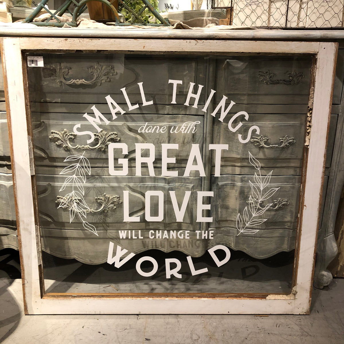 "Window White ""Small Things Done w Great Love"""