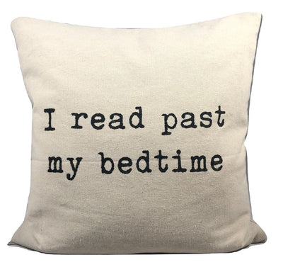 Pillow - I Read Past My Bedtime