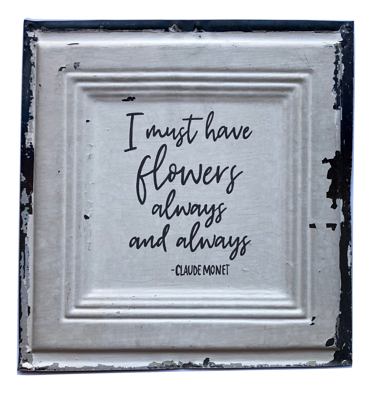 "Vintage Tin - ""I Must Have Flowers"""