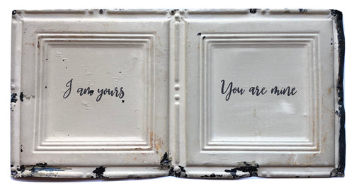 "Vintage Double-Wide Tin  - ""I am yours, You are mine"""