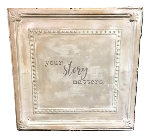 "Vintage Tin ""Your Story Matters"""
