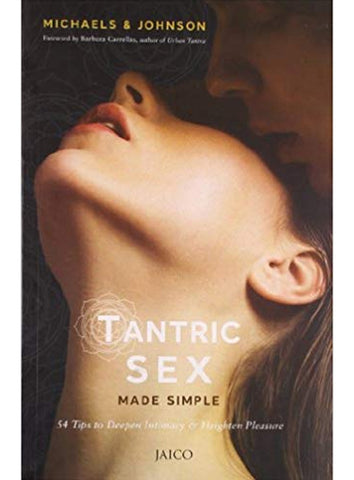 Tantric Sex Made Simple