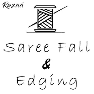 Saree Edging and Fall