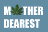 5 reasons your mom should smoke weed - Happy Mother's Day!