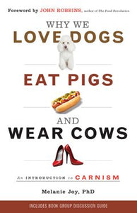 Why we love dogs, eat pigs and wear cows