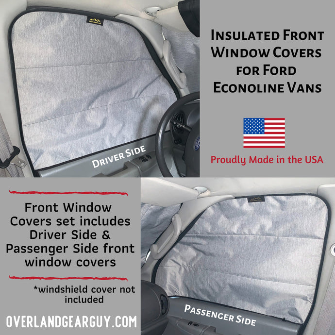 Insulated Front Window Covers - FRONT WINDOWS ONLY - Ford Econoline Window Shades by Overland Gear Guy