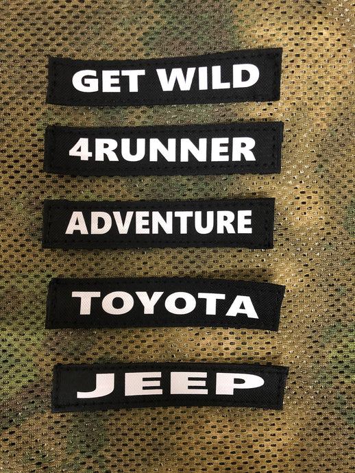 Get Wild, 4Runner, Adventure, Toyota, Jeep velcro ID tags by Overland Gear Guy