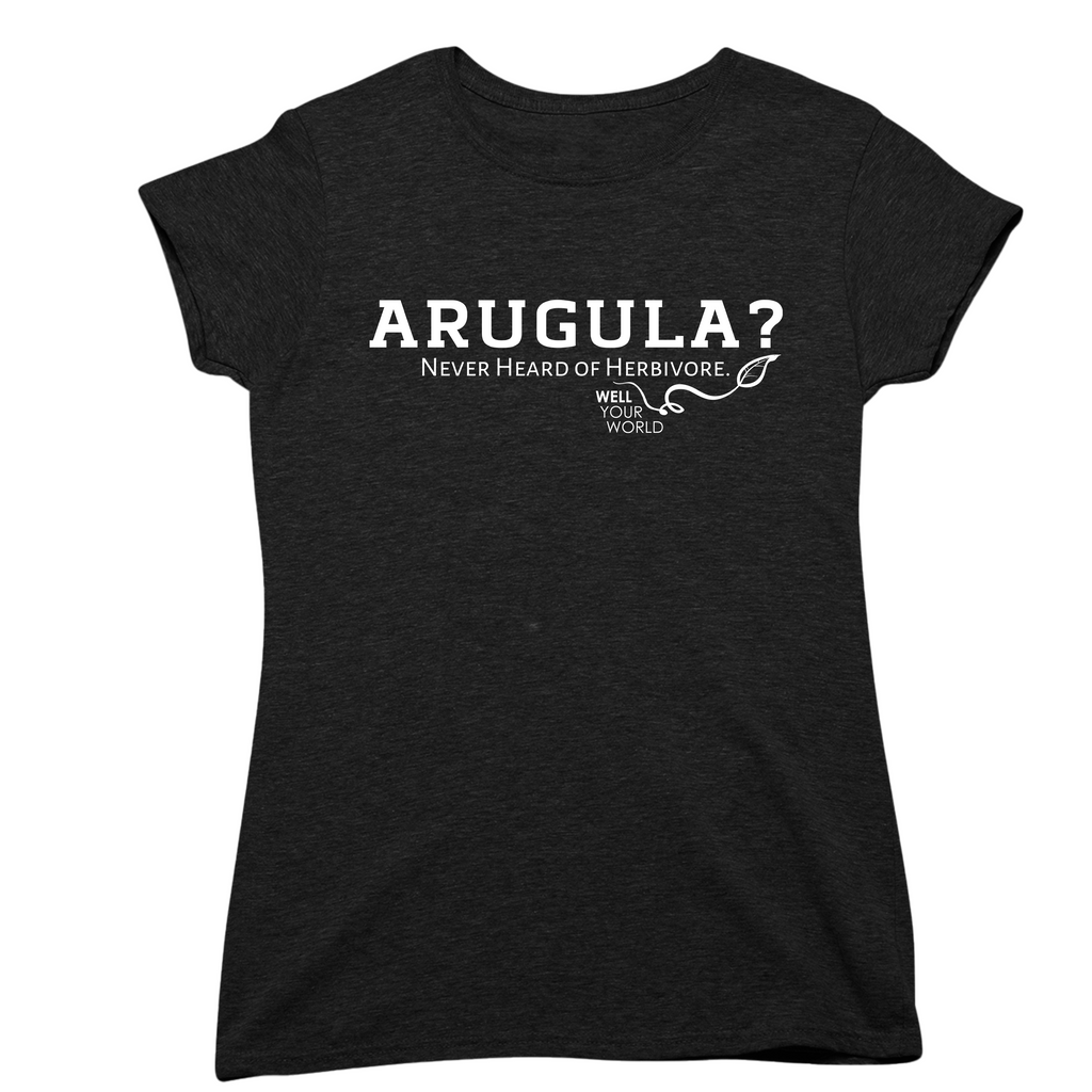 Arugula? Women's T-Shirt