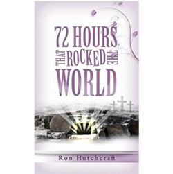 72 HOURS THAT ROCKED THE WORLD