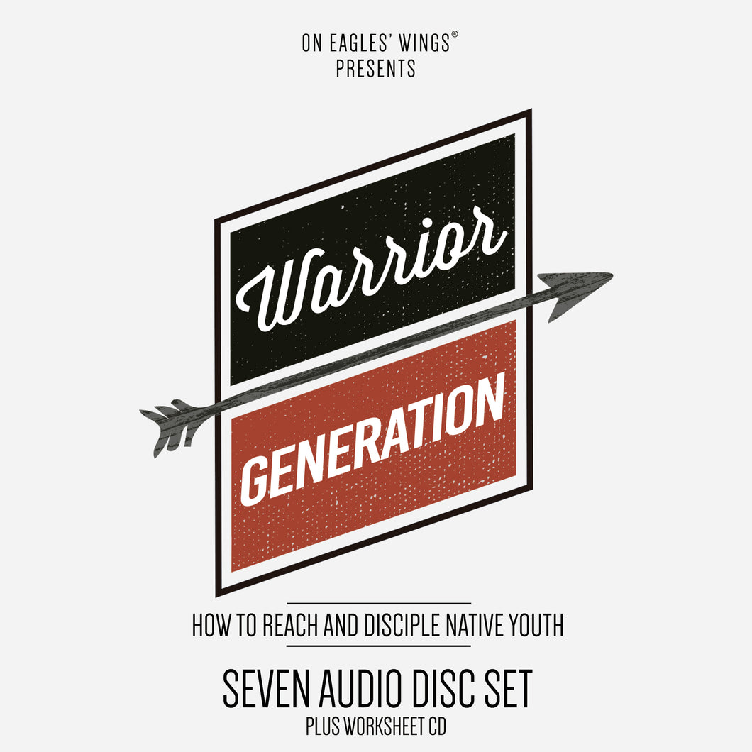 Warrior Generation CD - How to Reach and Disciple Native Youth