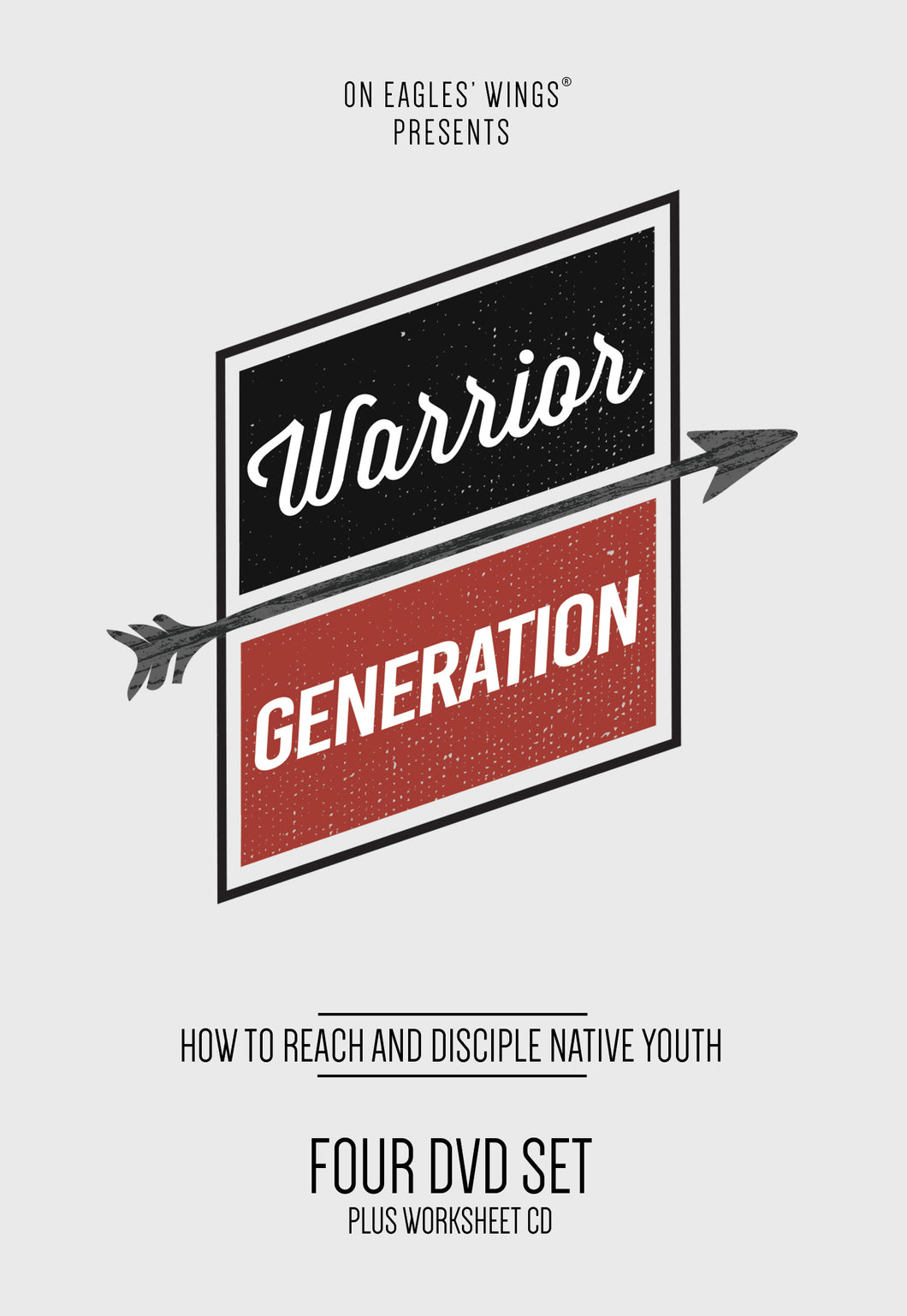 Warrior Generation DVD - How to Reach and Disciple Native Youth