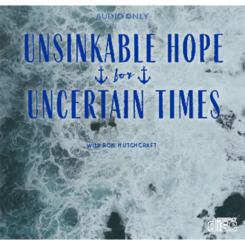Unsinkable Hope for Uncertain Times - AUDIO ONLY