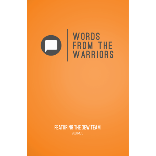WORDS FROM THE WARRIORS VOL 3