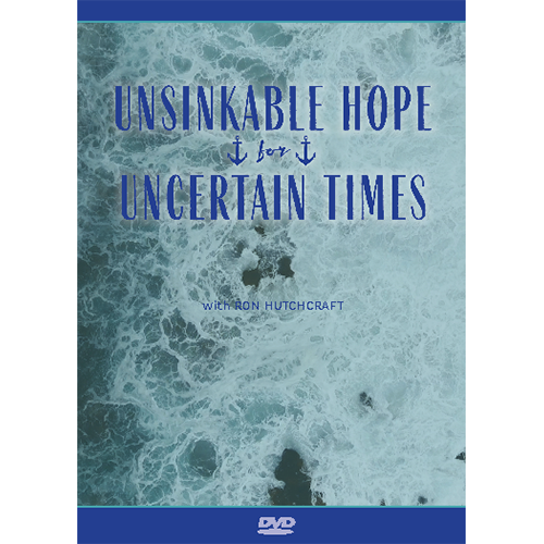 Unsinkable Hope for Uncertain Times - DVD
