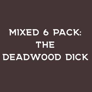 The Deadwood Dick - Mixed 6 Pk