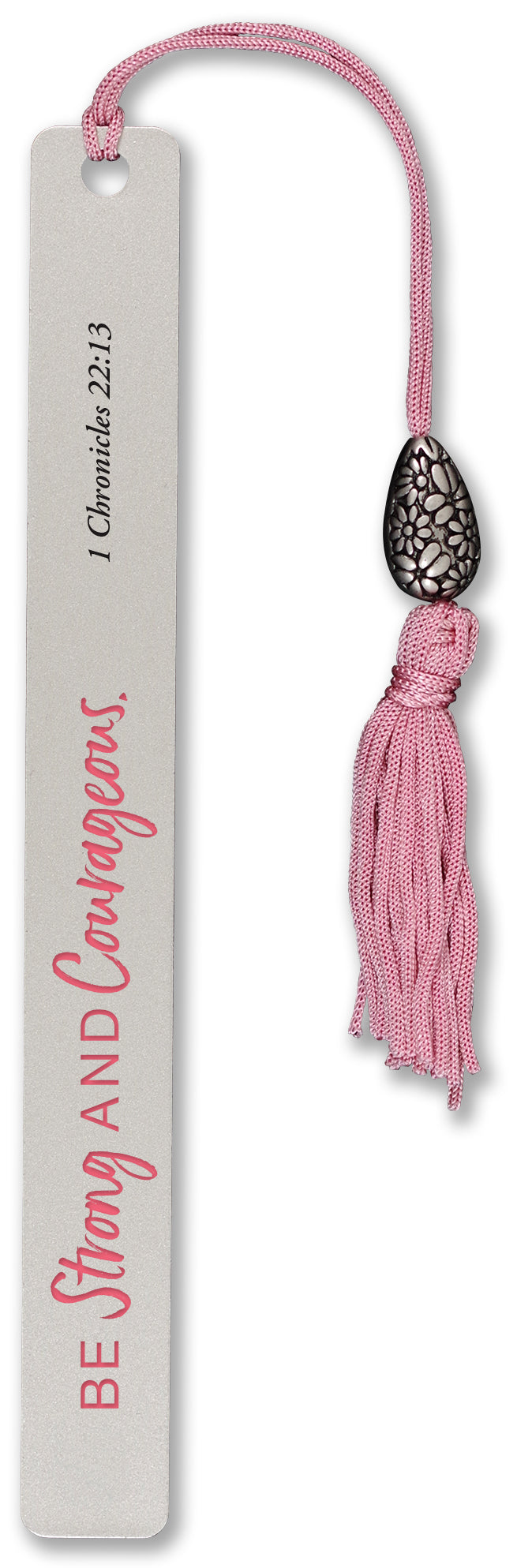 Metal Bookmark - Be Strong and Courageous