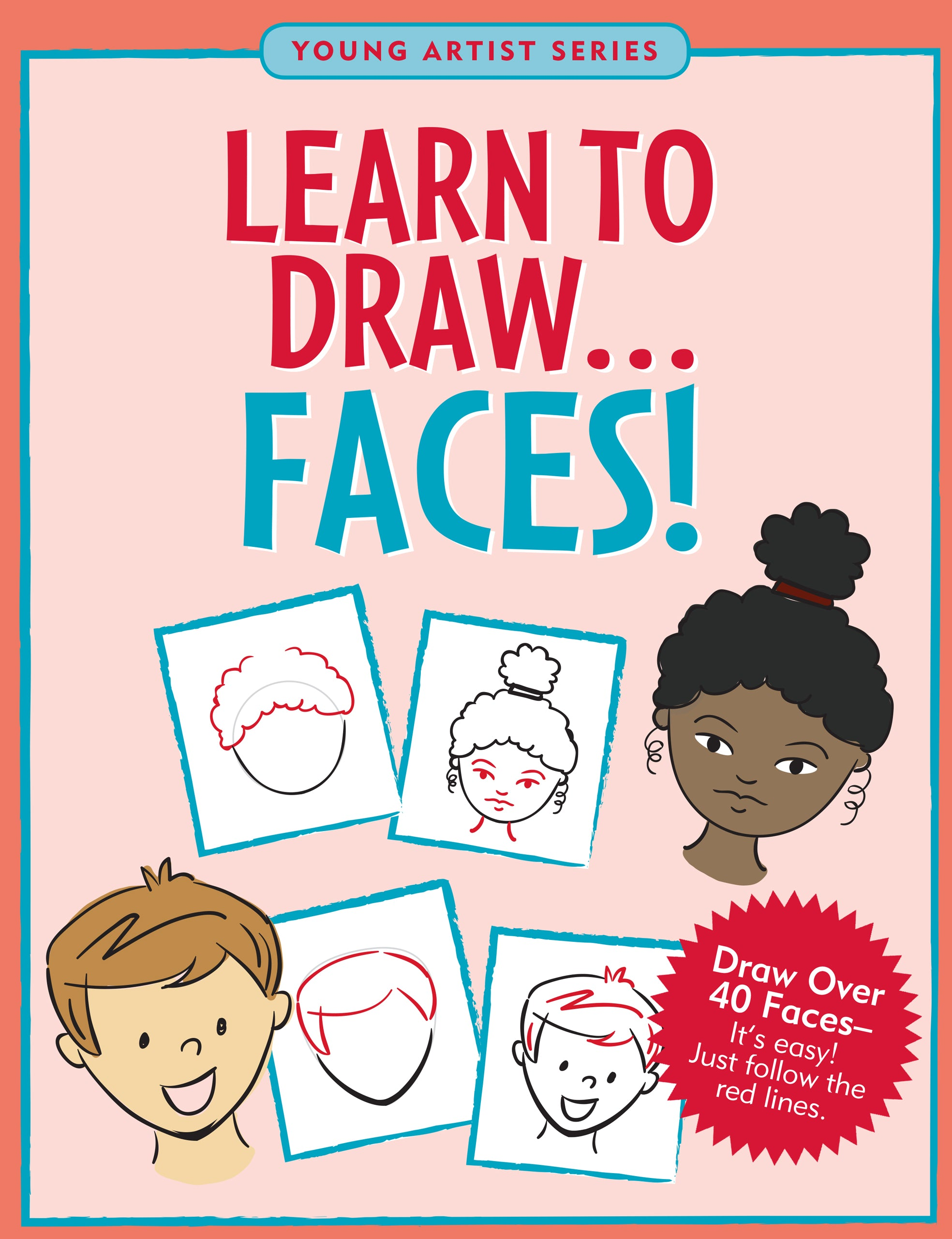 Learn To Draw... Faces!