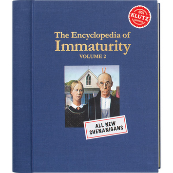 Encyclopedia of immaturity 2 by Klutz
