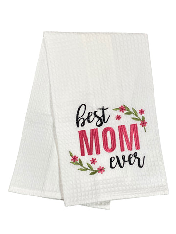Waffle Weave Embroidered Dishtowel Best Mom Ever
