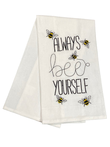 Floursack Embroidered Dishtowel Always Bee Yourself
