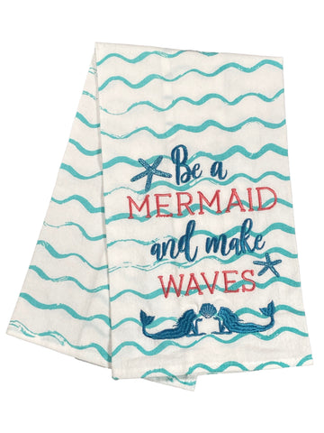 Floursack Embroidered Dishtowel Be A Mermaid And Make Waves
